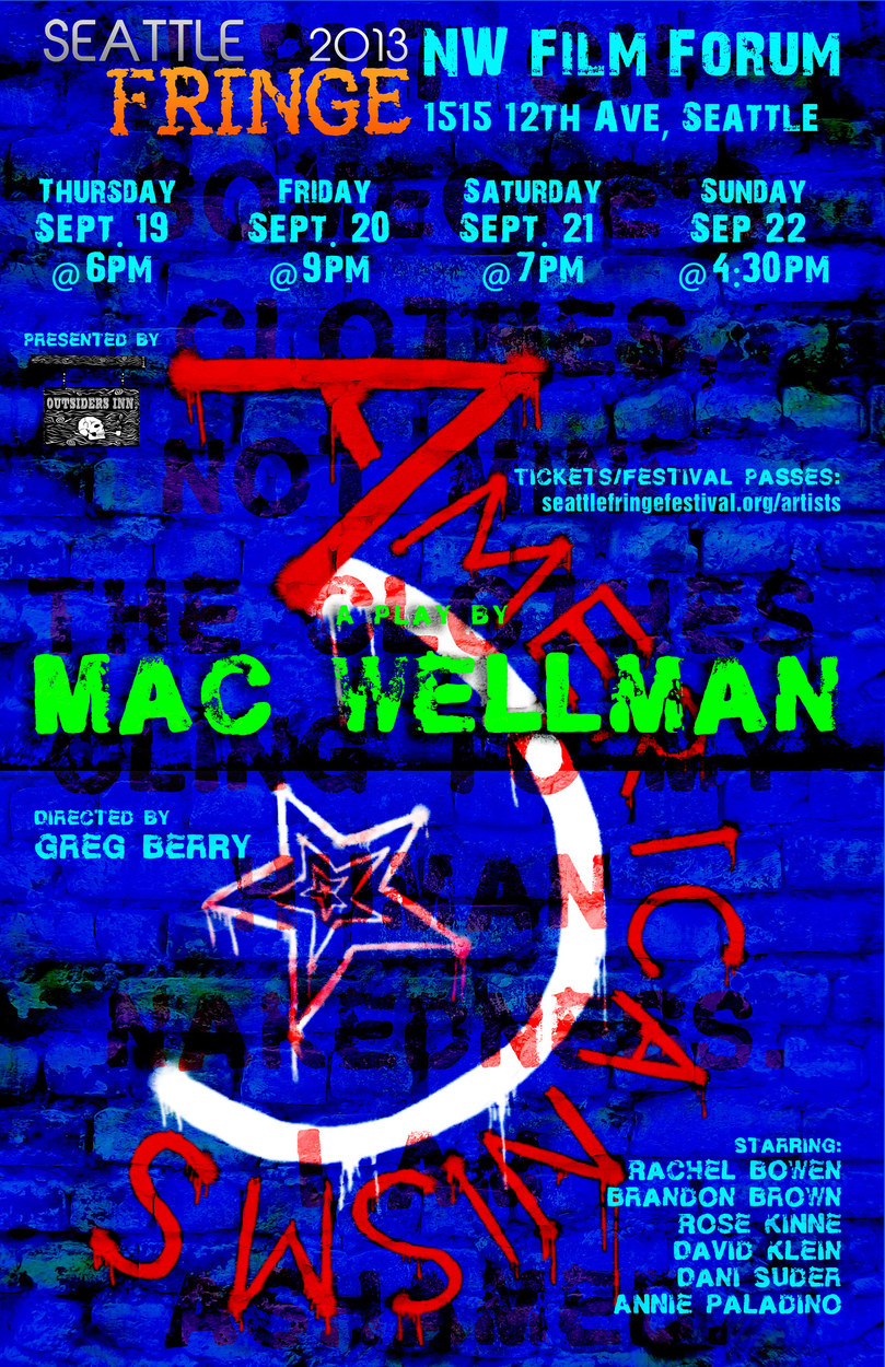 Three Americanisms, by Mac Wellman. 2013 Seattle Fringe Festival