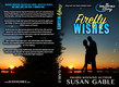 Susan Gable Firefly Wishes Print Cover