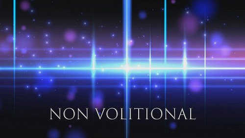 Non Volitional