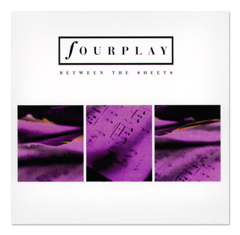 Fourplay | Between The Sheets CD Single Design 1