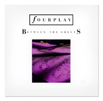 Fourplay | Between The Sheets CD Single Design 3