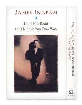 James Ingram | Treat Her Right Cassette Single Front